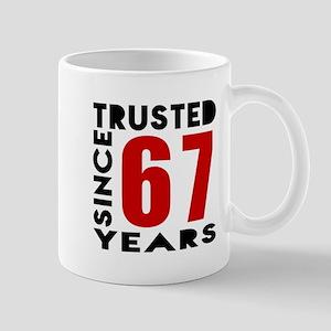 Trusted Since 67 Years Mug