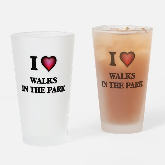 I love Walks In The Park Drinking Glass