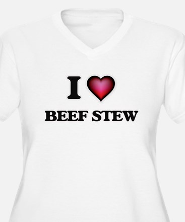 I love Beef Stew Plus Size T-Shirt