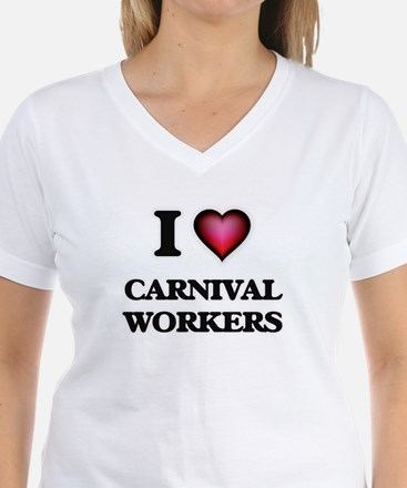I love Carnival Workers T-Shirt
