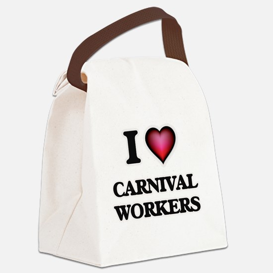 I love Carnival Workers Canvas Lunch Bag
