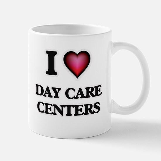 I love Day Care Centers Mugs