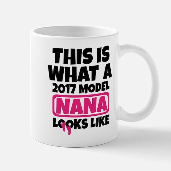THIS IS WHAT A 2017 MODEL NANA LOOKS LIKE Mugs