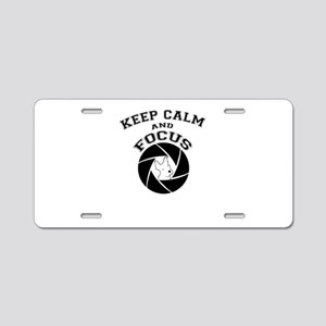 keep calm and focus Aluminum License Plate