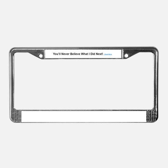 Clickbait License Plate Frame