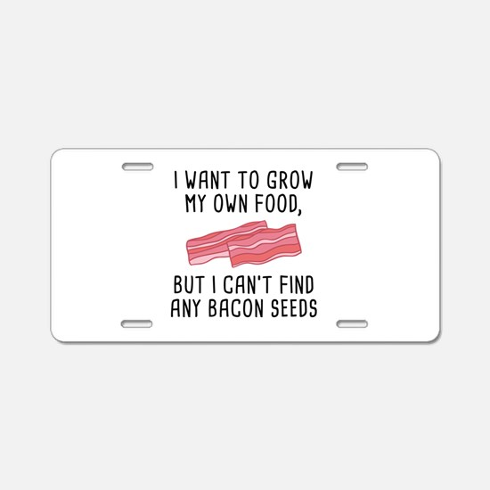 Bacon Seeds Aluminum License Plate
