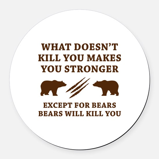 Except For Bears Round Car Magnet