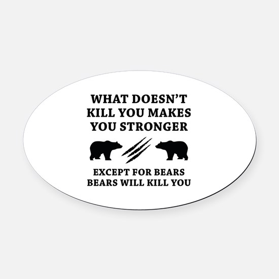 Except For Bears Oval Car Magnet
