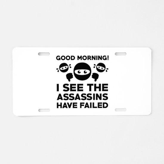 Good Morning Aluminum License Plate