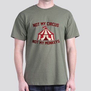 Not My Circus Dark T-Shirt