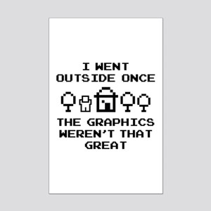 I Went Outside Once Mini Poster Print