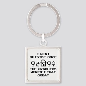 I Went Outside Once Square Keychain
