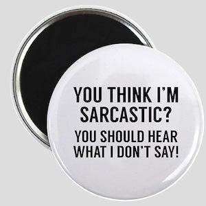 Sarcastic Magnet