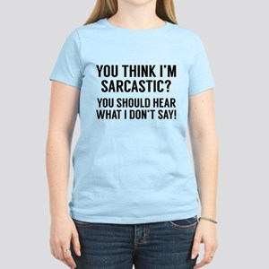 Sarcastic Women's Light T-Shirt