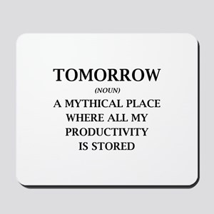 Tomorrow Mousepad