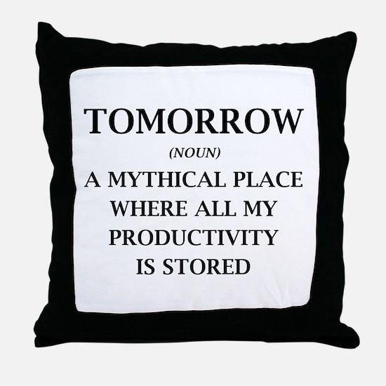 Tomorrow Throw Pillow