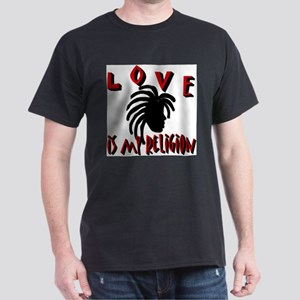 Love is my Religion II T-Shirt
