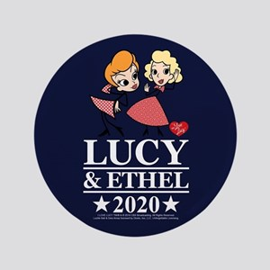 Lucy and Ethel 2020 Button
