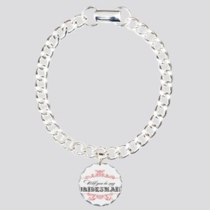 Will You Be My Bridesmai Charm Bracelet, One Charm