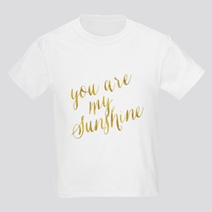 You Are My Sunshine Gold Faux Foil Metalli T-Shirt
