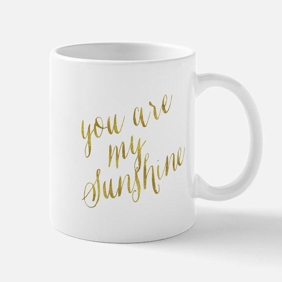 You Are My Sunshine Gold Faux Foil Metallic G Mugs