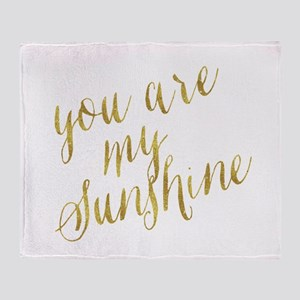 You Are My Sunshine Gold Faux Foil M Throw Blanket