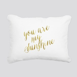 You Are My Sunshine Gold Rectangular Canvas Pillow