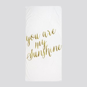 You Are My Sunshine Gold Faux Foil Met Beach Towel
