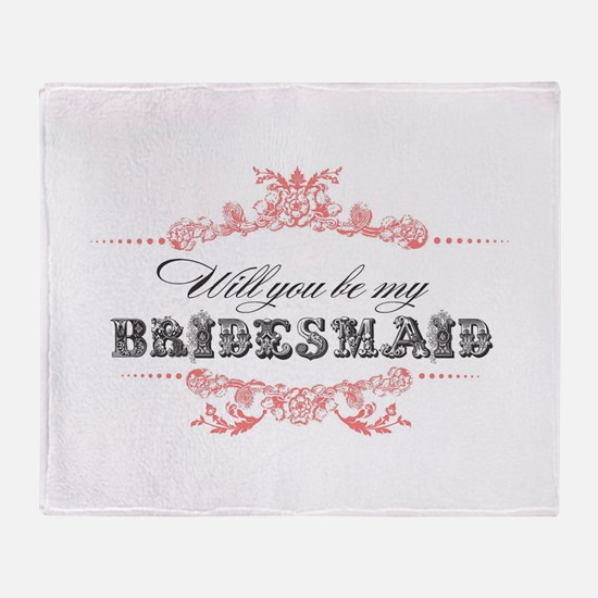 Will You Be My Bridesmaid? Throw Blanket