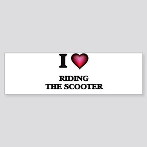 I love Riding The Scooter Bumper Sticker