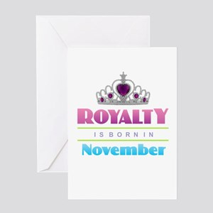 Royalty is Born in November Greeting Cards