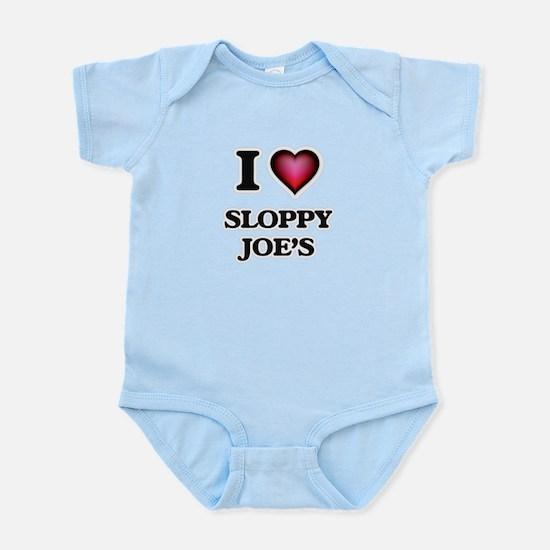 I love Sloppy Joe'S Body Suit