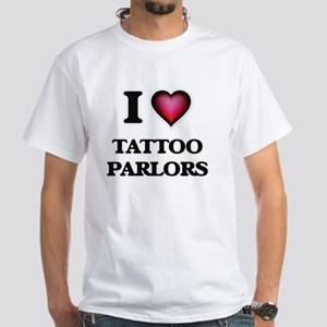 I love Tattoo Parlors T-Shirt