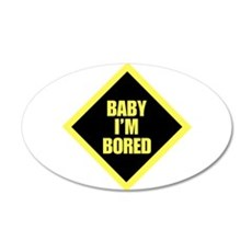 Baby Im Bored.png Wall Decal