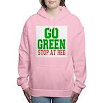 Go Green, Stop at Red.png Women's Hooded Sweatshir