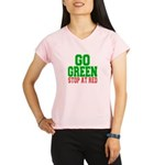 Go Green, Stop at Red.png Performance Dry T-Shirt
