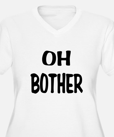 Oh Bother.png T-Shirt