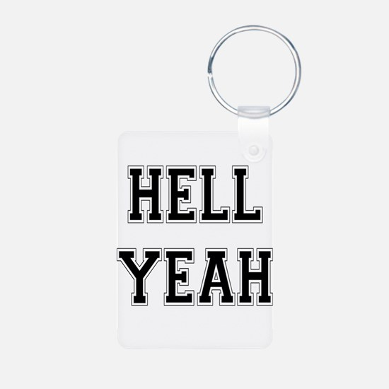 4-3-Hell Yeah.png Aluminum Photo Keychain