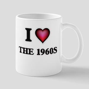 I love The 1960S Mugs