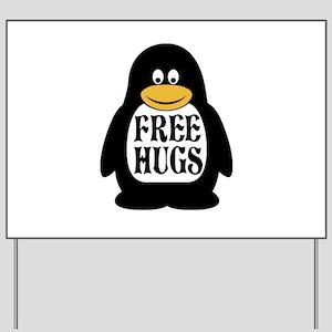 Free Hugs Penguin Yard Sign