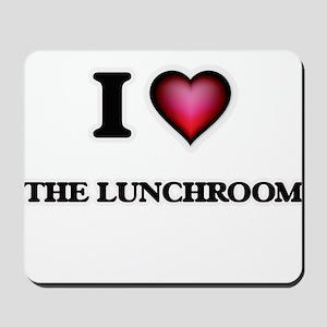 I love The Lunchroom Mousepad