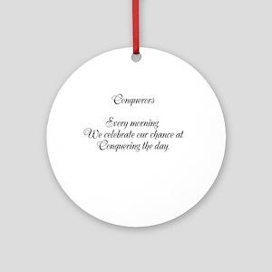 Conquerors haiku Round Ornament