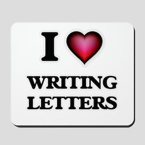 I love Writing Letters Mousepad