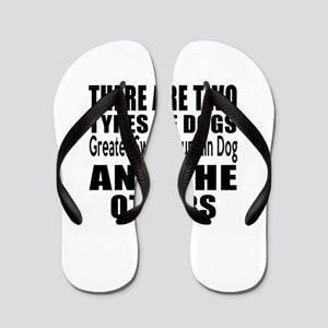 There Are Two Types Of Greater Swiss Mo Flip Flops