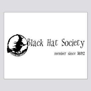 Black Hat Society Small Poster