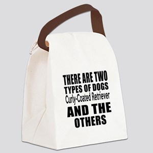 There Are Two Types Of Curly-Coat Canvas Lunch Bag