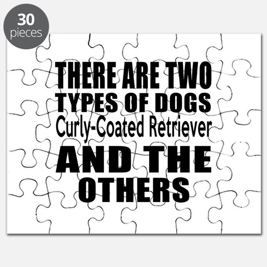 There Are Two Types Of Curly-Coated Retriev Puzzle