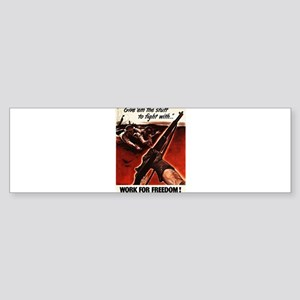 M1 Garand WWII Work For Freedom Bumper Sticker