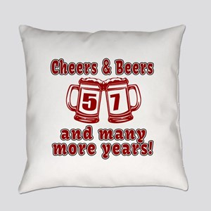Cheers And Beers 57 And Many More Everyday Pillow