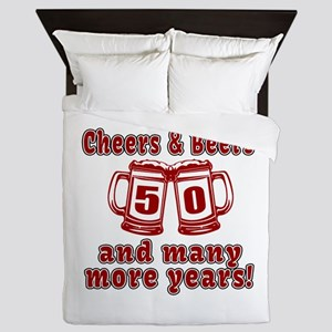 Cheers And Beers 50 And Many More Year Queen Duvet